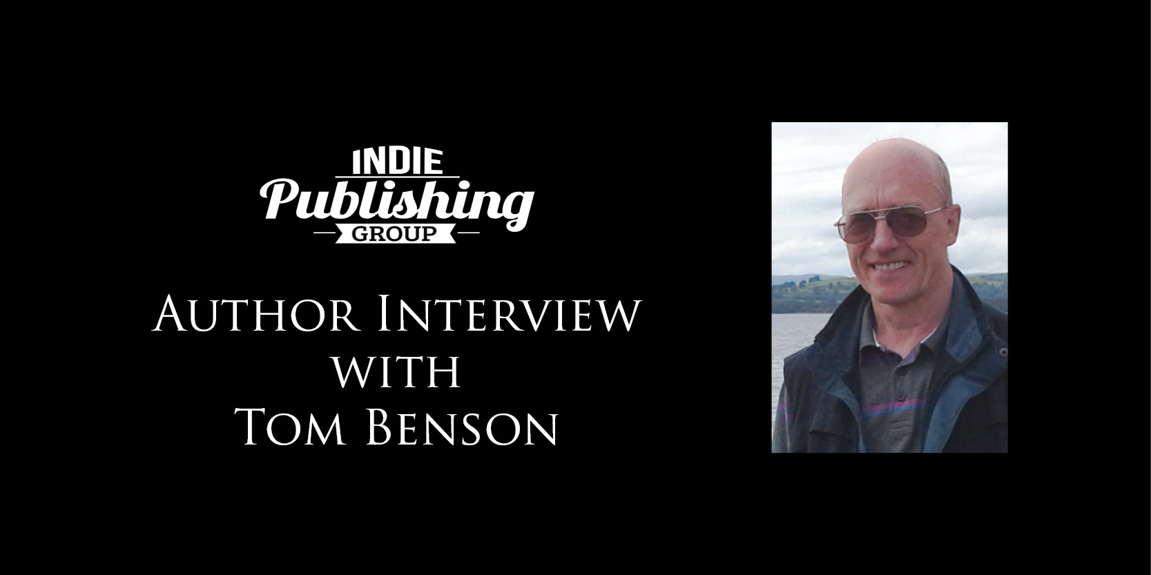 Author Interview Tom Benson