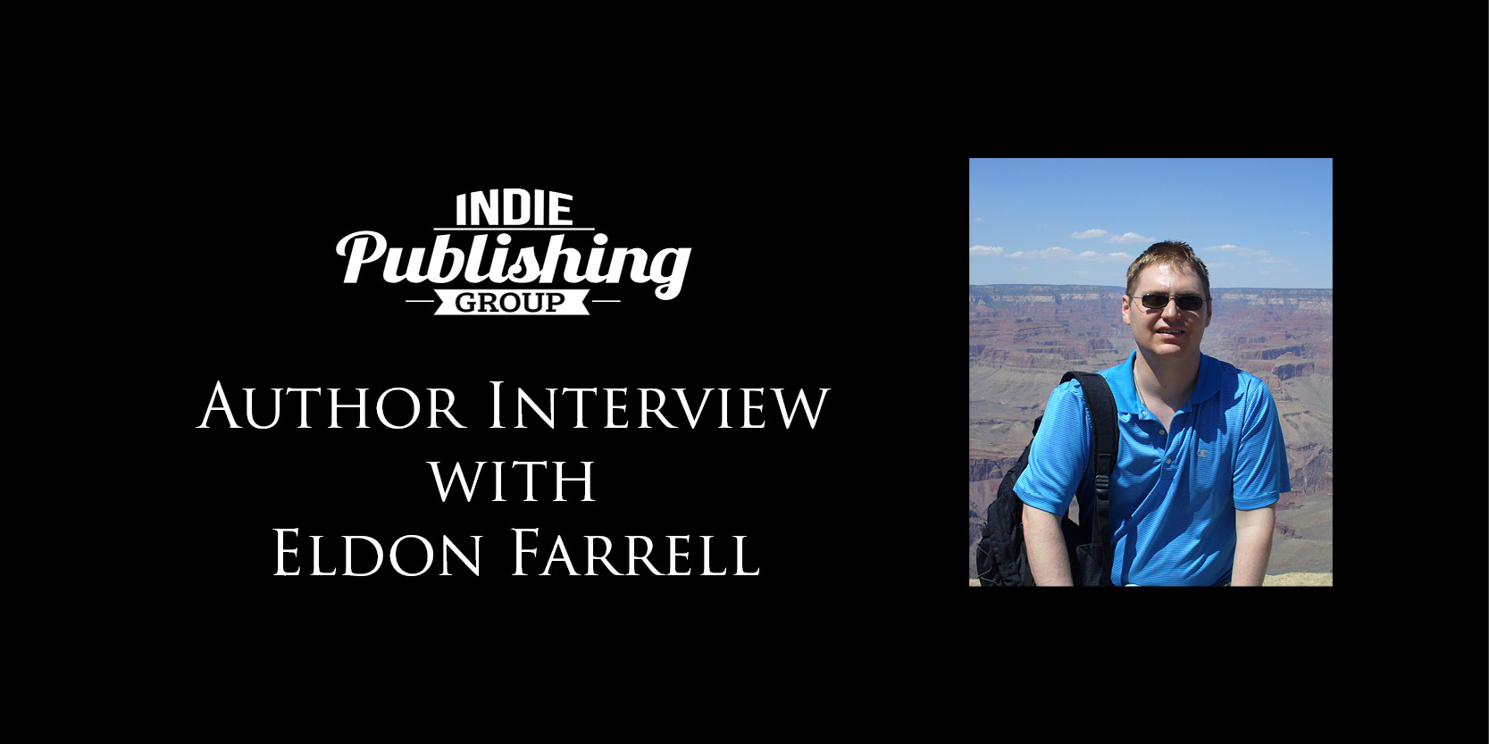 Author Interview Eldon Farrell