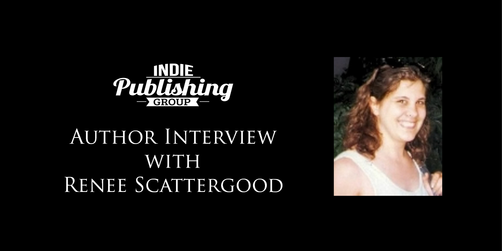 Author Interview Renee Scattergood