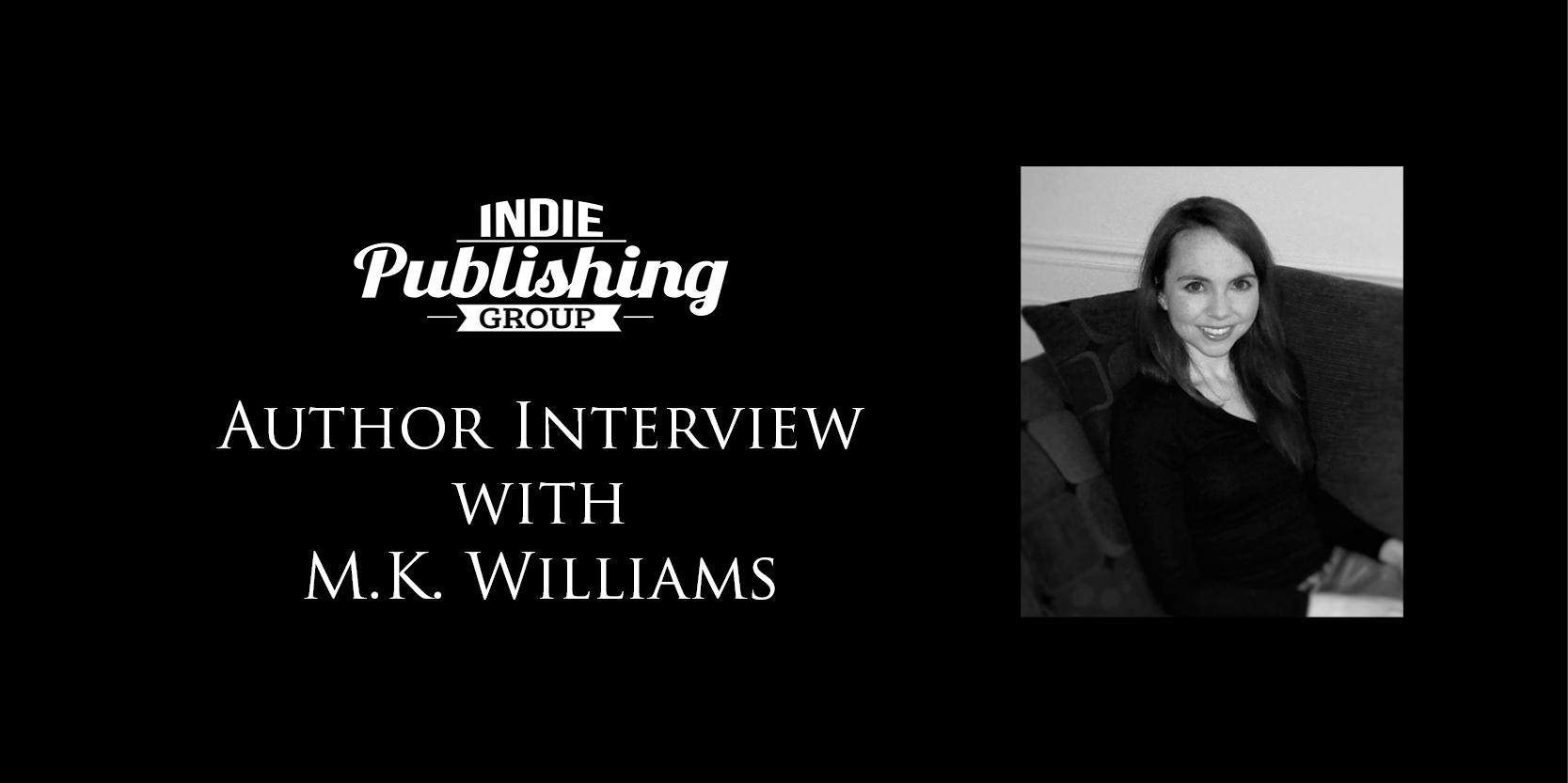 Author Interview M.K. Williams