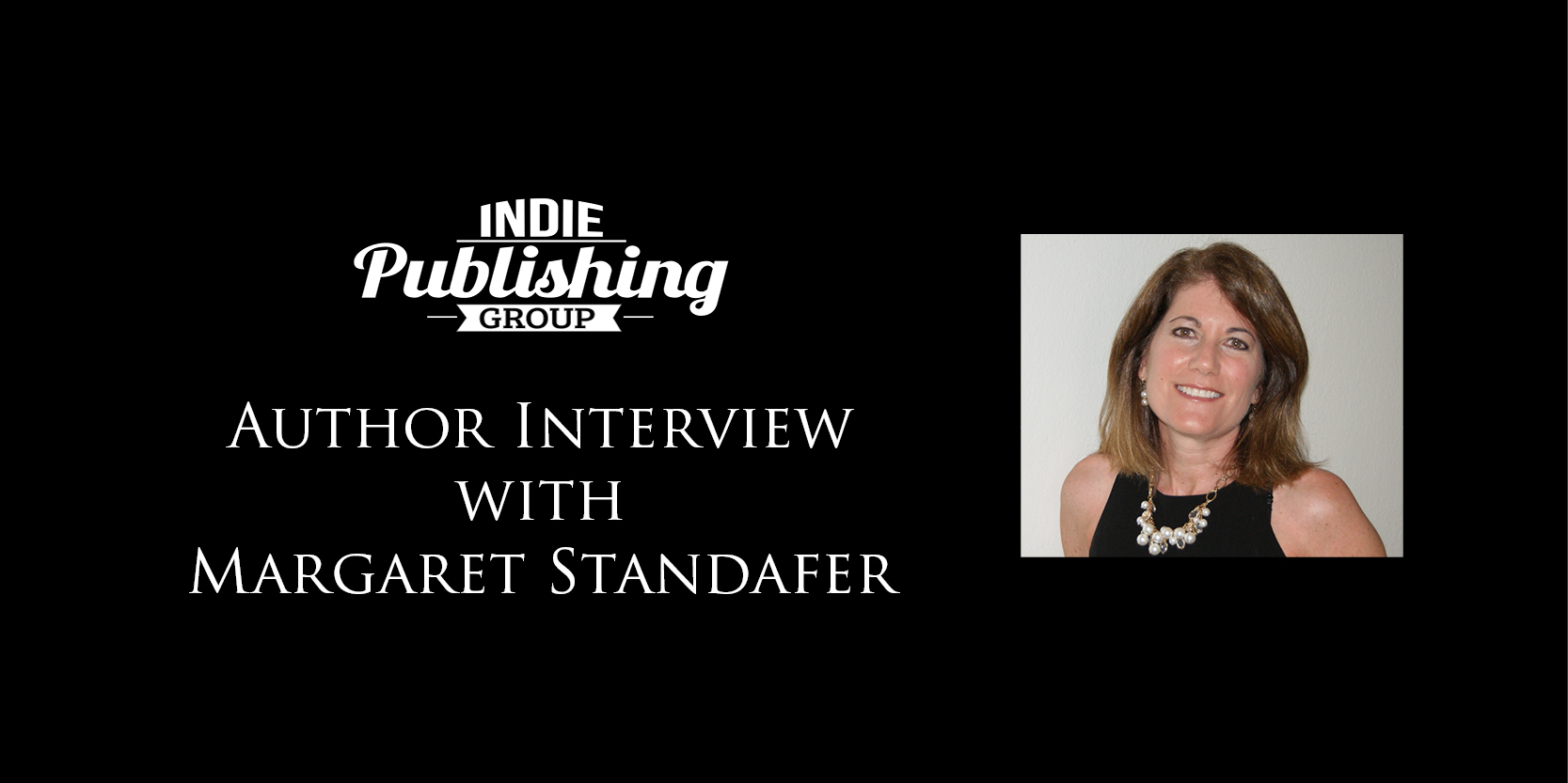 Author Interview Margaret Standafer