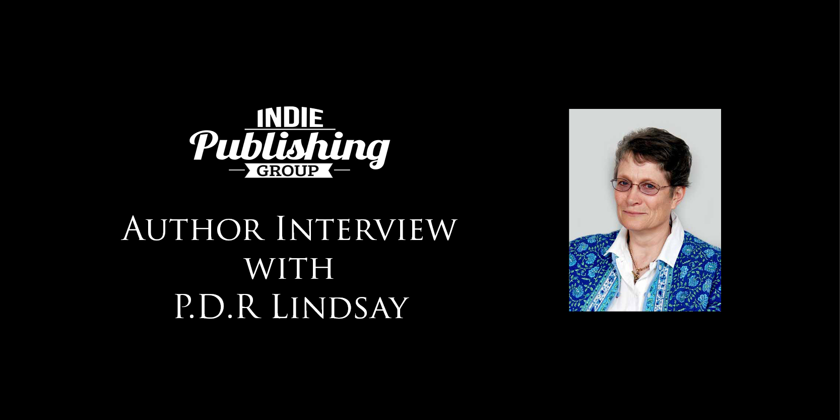 Author Interview P.D.R Lindsay