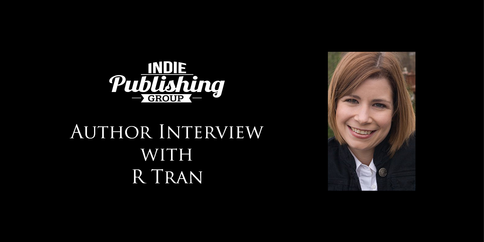 Author Interview R Tran