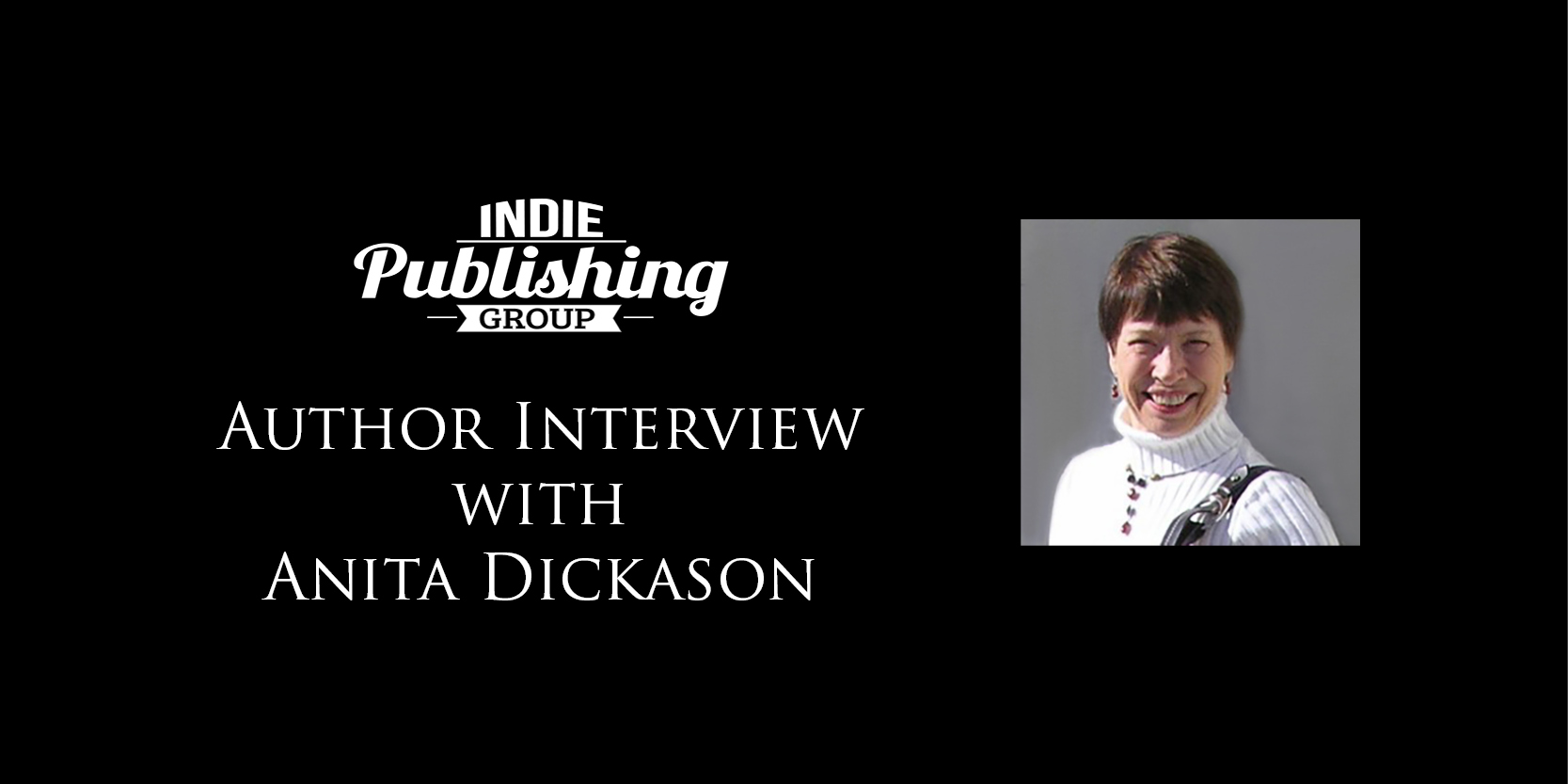 Author Interview Anita Dickason