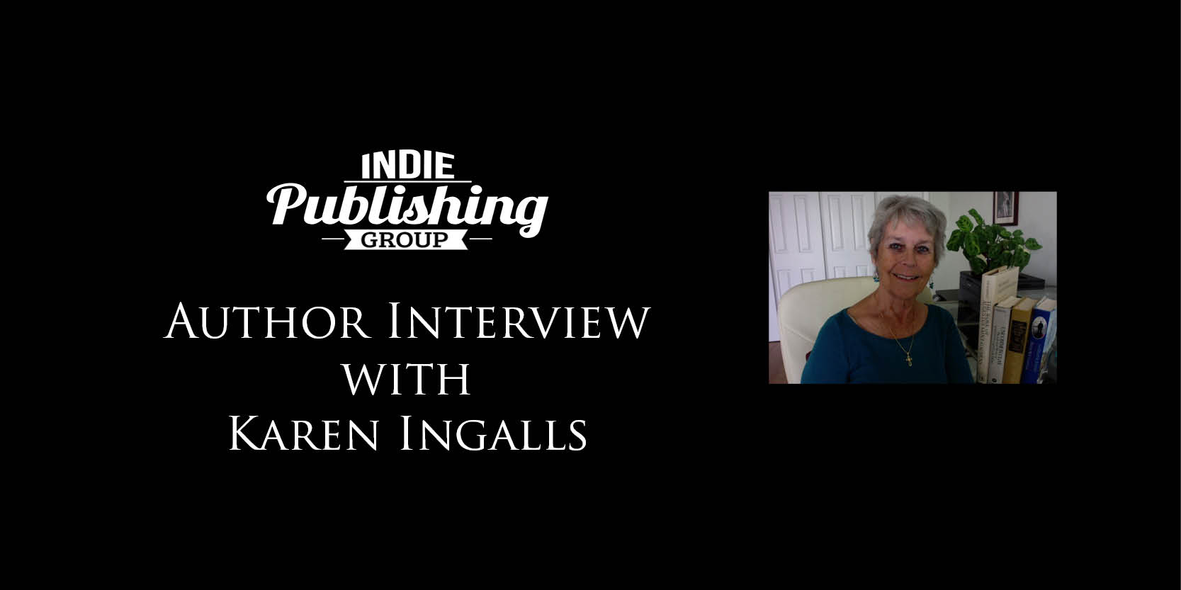 Author Interview Karen Ingalls