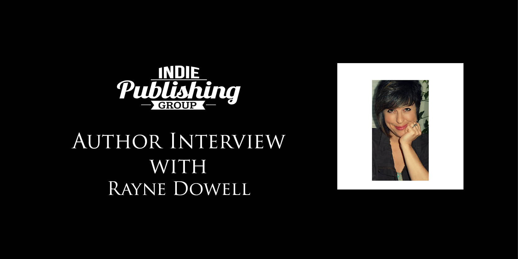 Author Interview Rayne Dowell