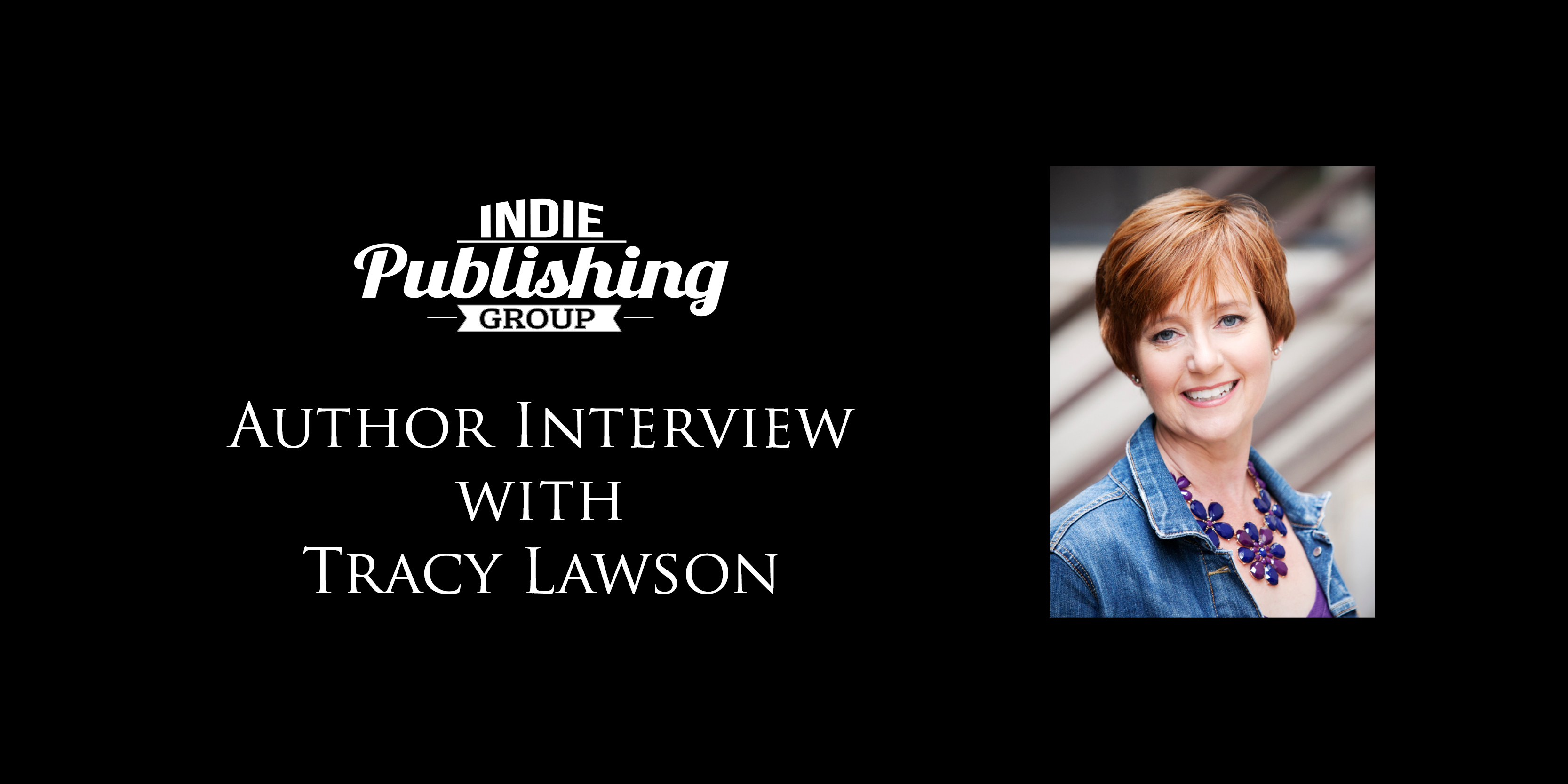 Author Interview Tracy Lawson