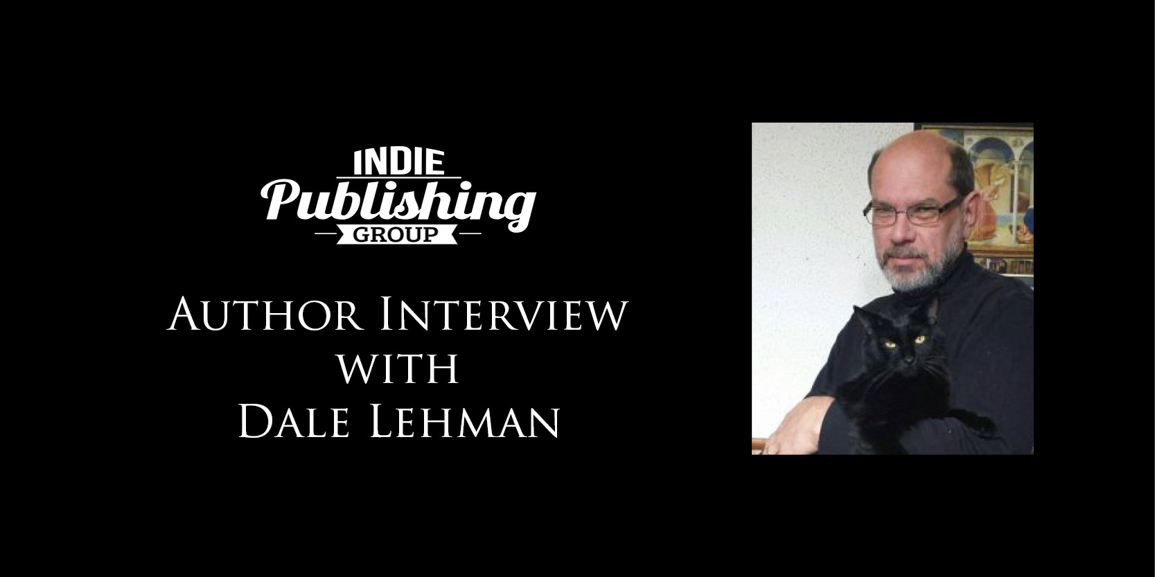 Author Interview with Dale Lehman