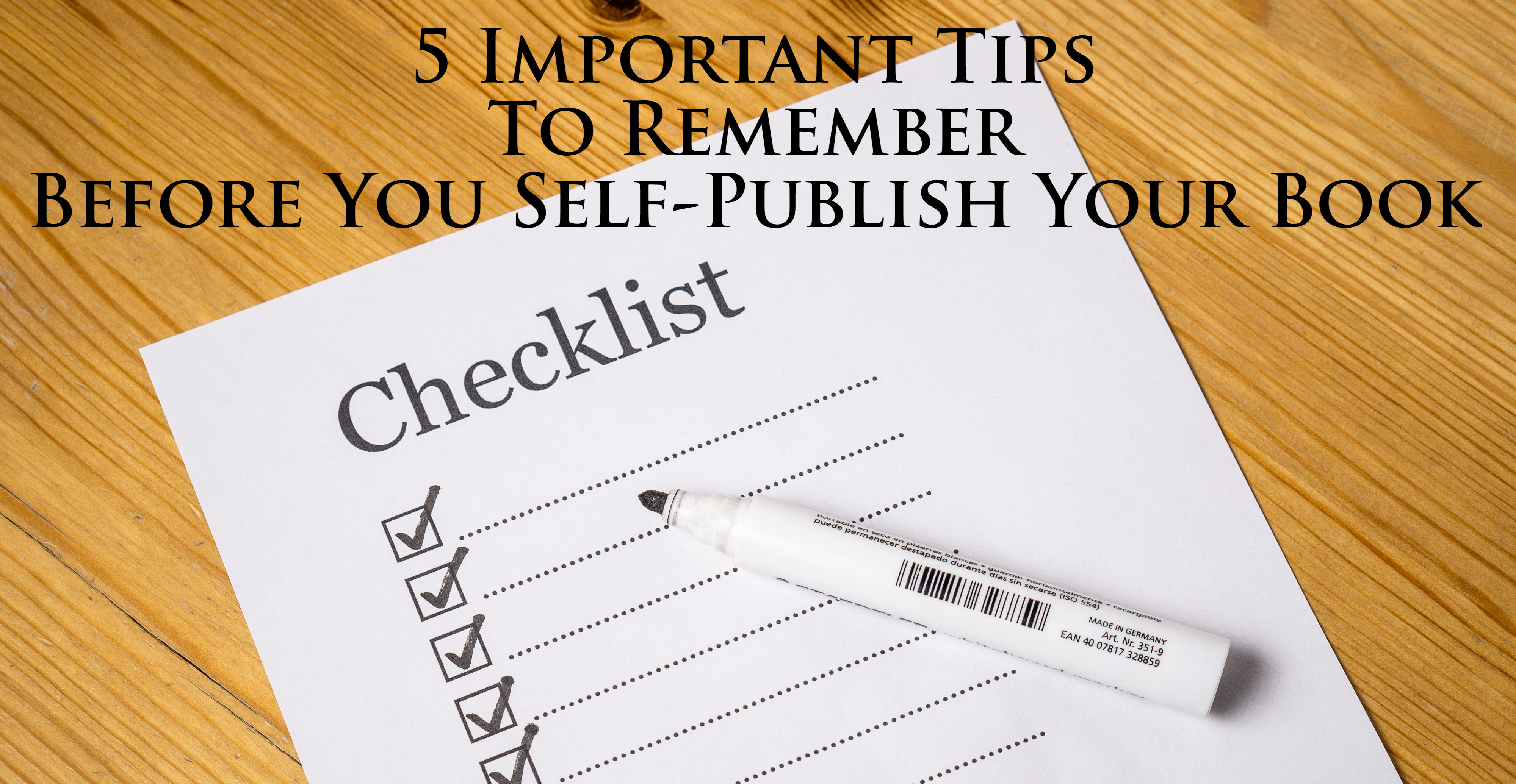 5 Important Tips To Remember Before You Self Publish Your Book
