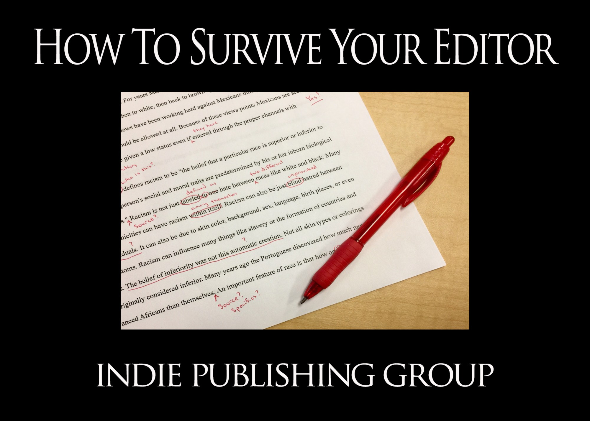How To Survive Your Editor!